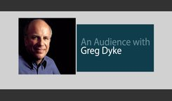 Artnoire Creative Services - An Audience with Greg Dyke
